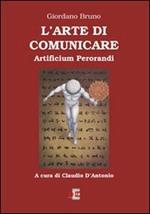L' arte di comunicare. Artificium perorandi