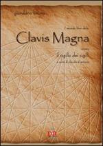 Il secondo libro della clavis magna ovvero il sigillo dei sigilli