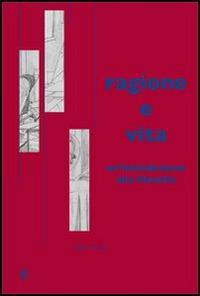 Ragione e vita. Un'introduzione alla filosofia - Julián Marías - copertina