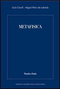 Metafisica - Lluís Clavell,Miguel Pérez de Laborda - copertina