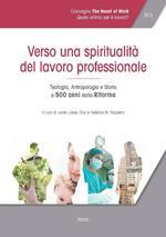 Atti del Convegno «The heart of work» (Roma, 19-20 ottobre 2017). Vol. 3