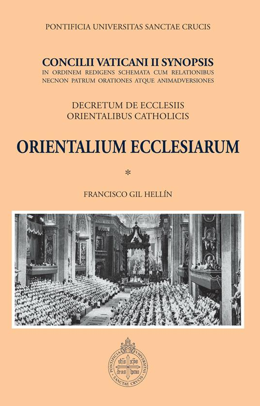 Orientalium ecclesiarum. Concilii Vaticani II synopsis. Declaratio de ecclesiis orientalibus catholicis - Francisco Gil Hellín - ebook