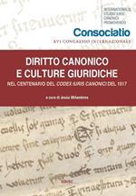 Diritto canonico e culture giuridiche. Nel centenario del Codex Iuris Canonici del 1917