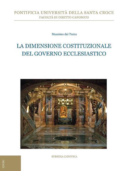 La dimensione costituzionale del governo ecclesiastico - Massimo Del Pozzo - ebook