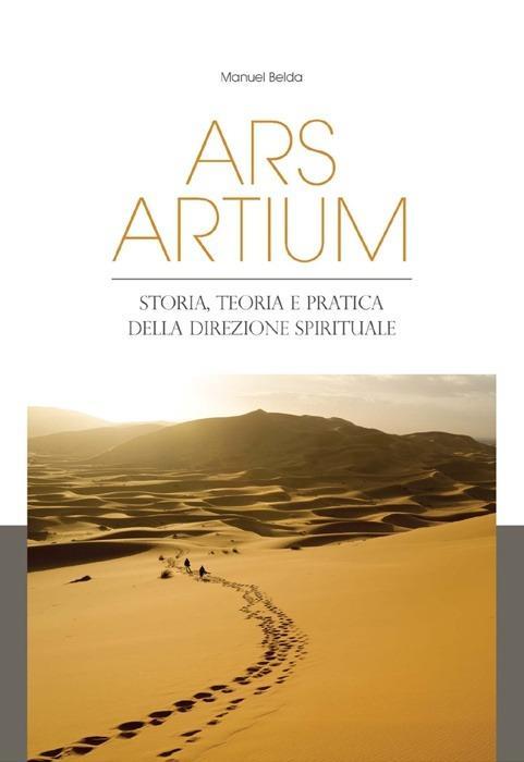 Ars artium. Storia, teoria e pratica della direzione spirituale - Manuel Belda - copertina