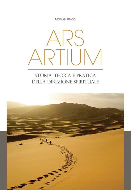 Ars artium. Storia, teoria e pratica della direzione spirituale - Manuel Belda - ebook