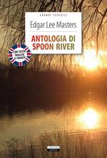 Antologia di Spoon River. Testo inglese a fronte. Ediz. integrale. Con Segnalibro