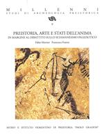 Preistoria, arte e stati dell'anima. In margine al dibattito sullo sciamanesimo paleolitico