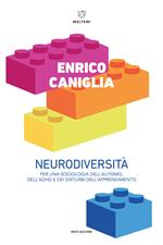 Neurodiversità. Per una sociologia dell'autismo, dell'ADHD e dei disturbi dell'apprendimento