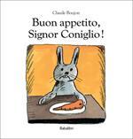 Buon appetito, Signor Coniglio!