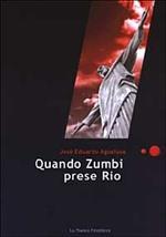 Quando Zumbi prese Rio