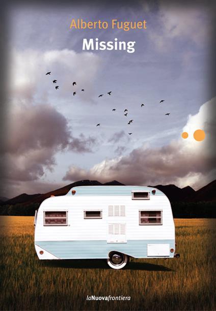 Missing - Alberto Fuguet,C. Muzzi - ebook