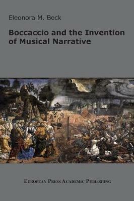Boccaccio and the invention of musical narrative - Eleonora Beck - copertina