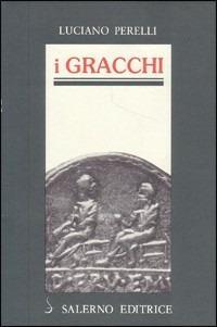 I Gracchi - Luciano Perelli - copertina