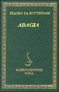 Adagia. Testo latino e italiano - Erasmo da Rotterdam - 2