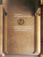 The Palazzo Montano Barbarano. Ediz. bilingue