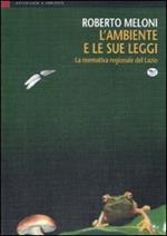 L' ambiente e le sue leggi. La normativa regionale del Lazio