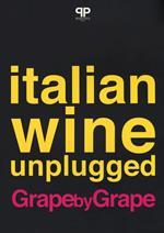 Italian wine unplugged grape by grape