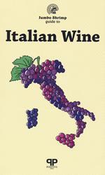The jumbo shrimp. Guide to italian wine