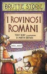 I rovinosi romani. Ediz. illustrata