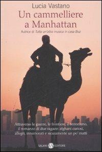 Un cammelliere a Manhattan - Lucia Vastano - copertina
