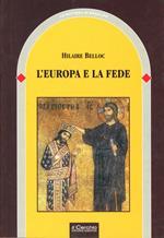 L' Europa e la fede. Storia di un connubio inscindibile