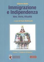 Immigrazione e indipendenza. Idee, storia e attualità