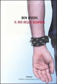 Il dio della scopata - Ben Myers - 4