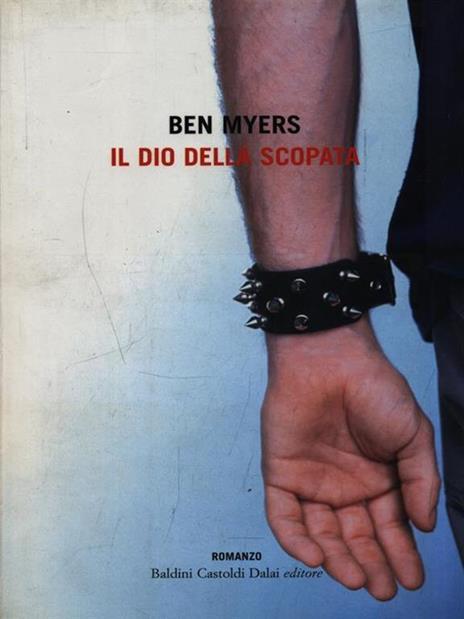 Il dio della scopata - Ben Myers - copertina