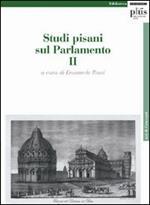 Studi pisani sul Parlamento. Vol. 2
