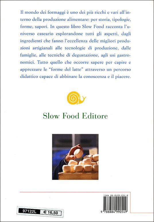 Le forme del latte. Manuale per conoscere il formaggio - 2