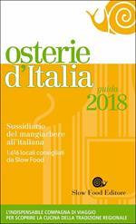 Osterie d'Italia 2018. Sussidiario del mangiarbere all'italiana
