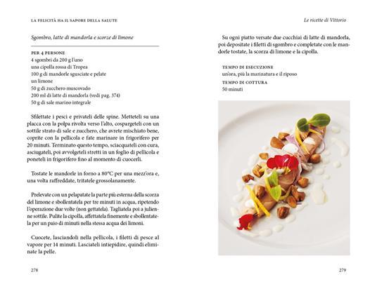 La felicità ha il sapore della salute. La via della longevità tra scienza e cucina - Luigi Fontana,Vittorio Fusari - 4