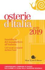 Osterie d'Italia 2019. Sussidiario del mangiarbere all'italiana