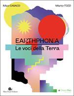 Earthphonia. Le voci della terra. Con CD Audio