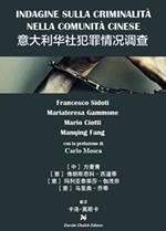 Indagine sulla criminalità nella comunità cinese in italia