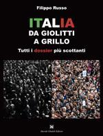 Italia. Da Giolitti a Grillo. Tutti i dossier più scottanti
