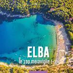 Elba, le 100 meraviglie (+1)