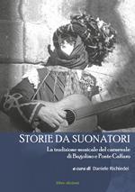Storie da suonatori. La tradizione musicale del carnevale di Bagolino e Ponte Caffaro