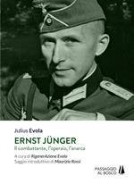 Ernst Jünger. Il combattente, l'operaio, l'anarca