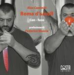 Roma d'amoR Con-fuso. Ediz. illustrata