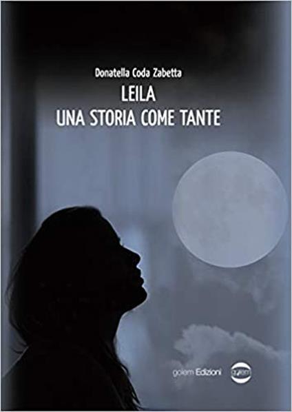Leila. Una storia come tante - Donatella Coda Zabetta - copertina