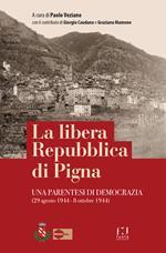 La libera Repubblica di Pigna. Una parentesi di democrazia (29 agosto 1944 - 8 ottobre 1944)