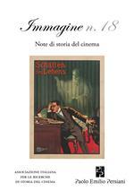 Immagine. Note di storia del cinema. Vol. 18