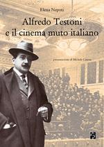 Alfredo Testoni e il cinema muto italiano