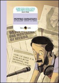 Peppino Impastato. Un giullare contro la mafia - Marco Rizzo,Lelio Bonaccorso - copertina