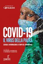 Covid-19. Il virus della paura. Scienza e informazione ai tempi del Coronavirus