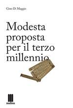 Modesta proposta per il terzo millennio
