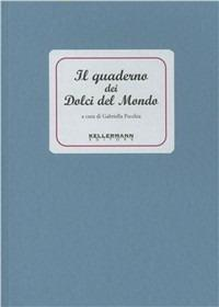 Il quaderno dei dolci del mondo - Gabriella Pecchia - copertina