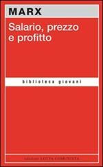 Salario, prezzo e profitto